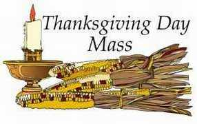 THANKSGIVING MASS TOMORROW AT ST. PETER'S CHURCH