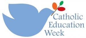 Catholic Education Week:  May 3 – 8, 2020